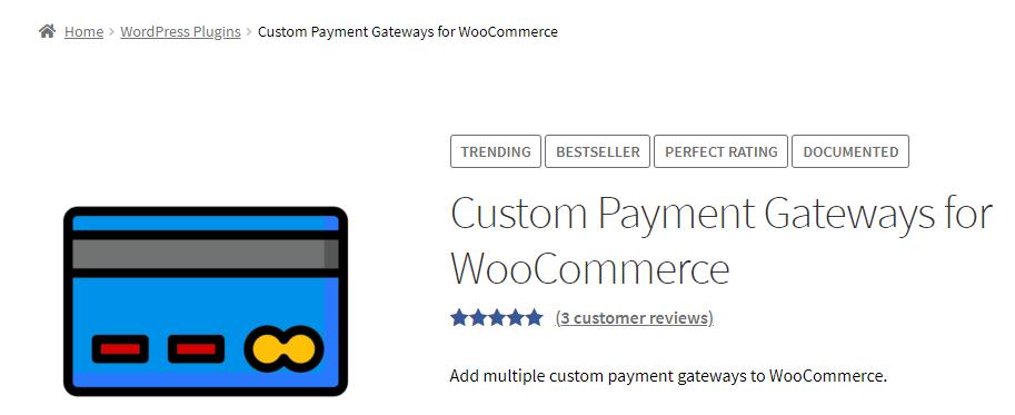 Custom Payment Gateways for WooCommerce