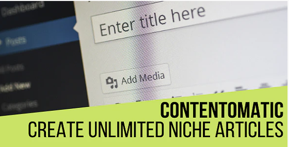 Contentomatic Article Builder Post Generator Plugin for WordPress