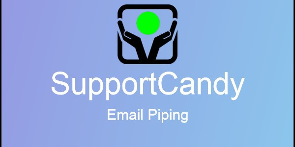 SupportCandy - Email Piping 2.1.5