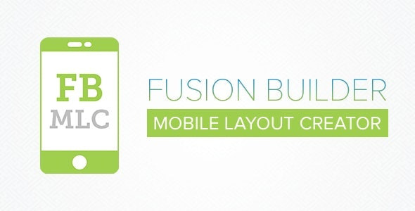 Fusion Builder Mobile Layout Creator