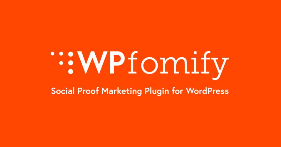 WPfomify WordPress Plugin + AddOns 2.2.2