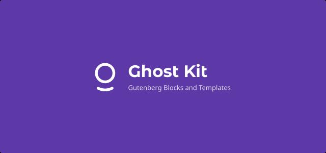 Ghost Kit Pro Gutenberg Blocks and Templates 1.6.4