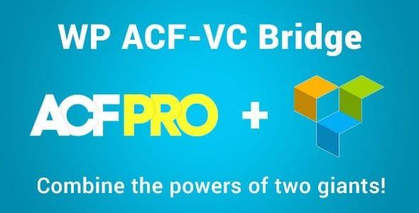 WP ACF-VC Bridge - Integrates Advanced Custom Fields and Visual Composer WordPress Plugins  1.6.4