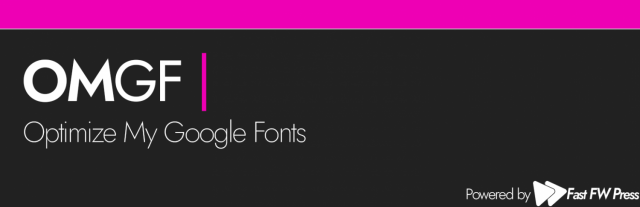 OMGF Pro - Host Google Fonts Locally for Wordpress 3.0.2