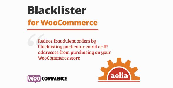 Aelia Blacklister for WooCommerce  1.0.1.190129